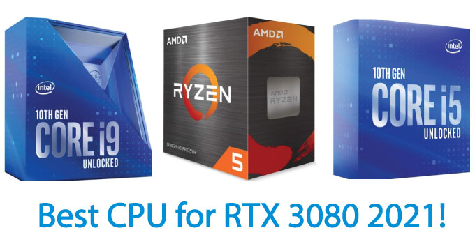 Best CPU for RTX 3080